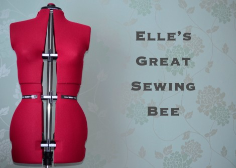 Elle's Great Sewing Bee